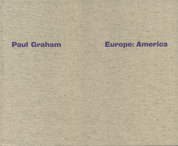 Paul Graham: Europe: America