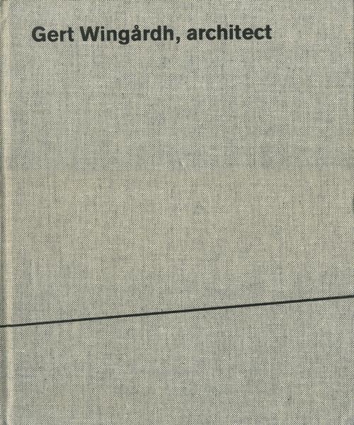 Gert Wingardh, Architect