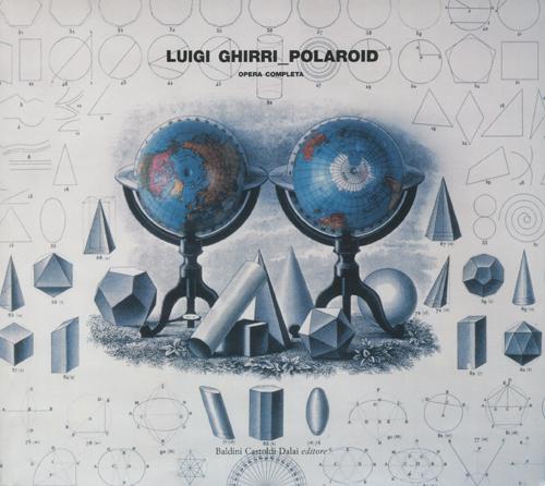 Luigi Ghirri: Polaroid