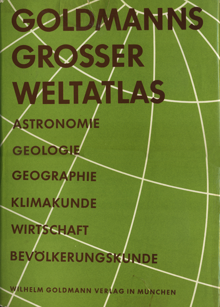 GOLDMANNS GROSSER WELTATLAS