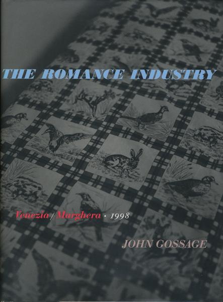 John Gossage: The Romance Industry