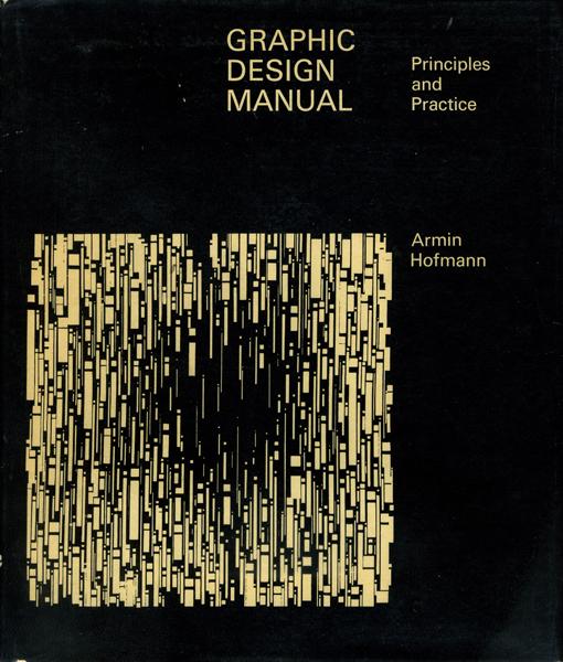 Armin Hofmann: Graphic Design Manual [2nd edition 1966]