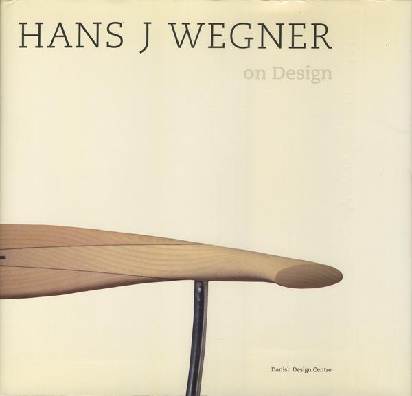 Hans J Wegner: On Design