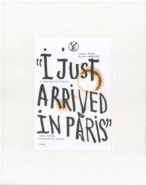Juergen Teller: I Just Arrived in Paris