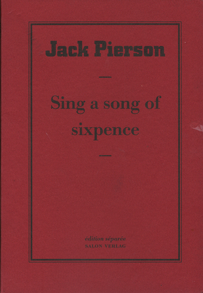 Jack Pierson: Sing a song of sixpence