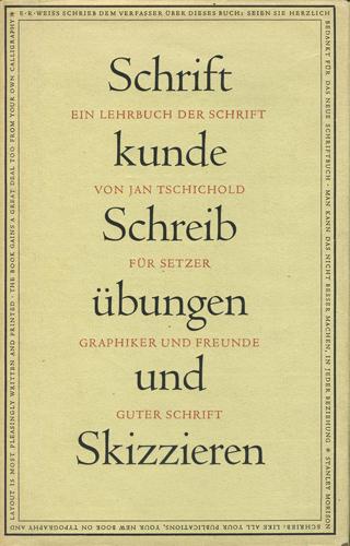 Jan Tschichold: SCHRIFTKUNDE, SCHREIBUBUNGEN UND SKIZZIEREN
