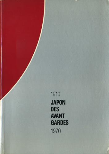 Japon Des Avant Gardes 1910-1970