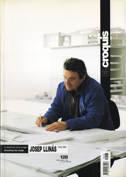 Josep Llinas 2000-2005: El Croquis 128