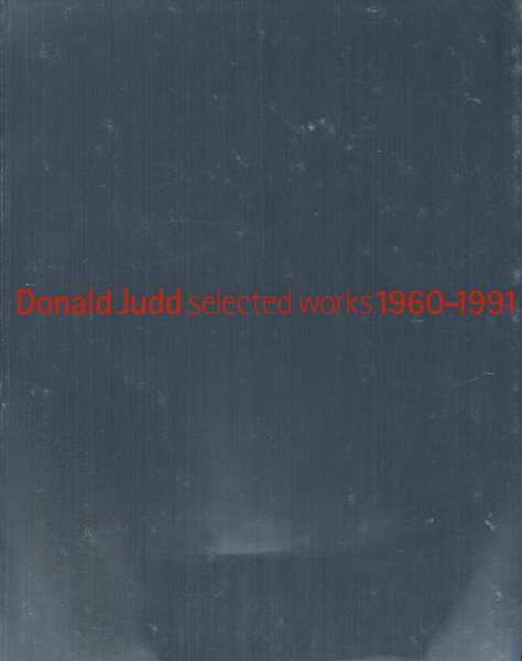 ドナルド・ジャッド 1960-1991 展 図録