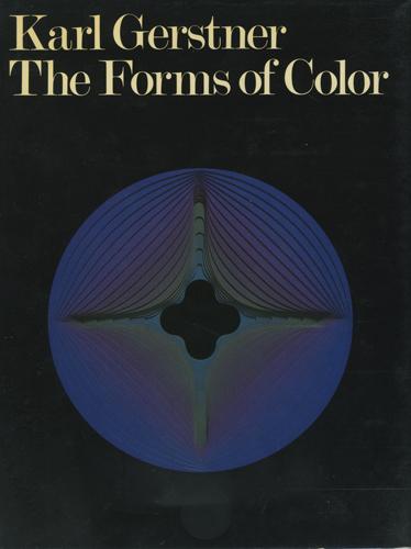 Karl Gerstner: The Forms of Color