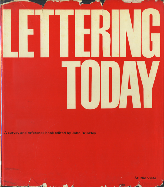 John Brinkley: Lettering today - a survey and reference book