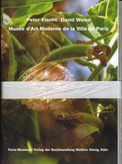 Peter Fischli David Weiss - Musee d'Art Moderne de la Ville de Paris