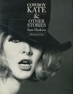 Sam Haskins: Cowboy Kate & Other Stories[Director's Cut]