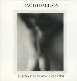 David Hamilton: Twenty Five Years of An Artist