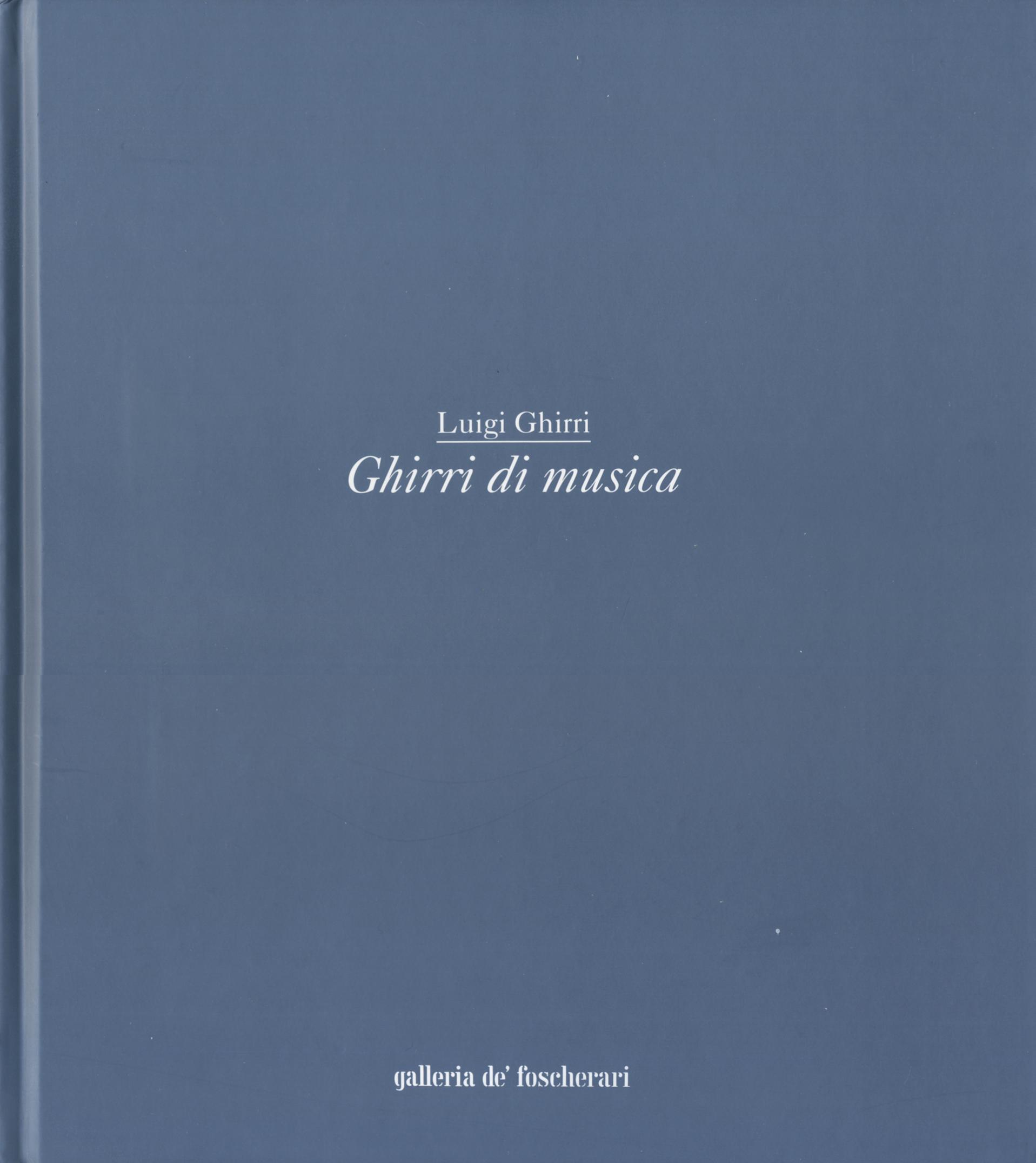 Luigi Ghirri: Ghirri di musica