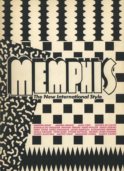 MEMPHIS - The New International Style