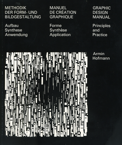 Armin Hofmann: Graphic Design Manual