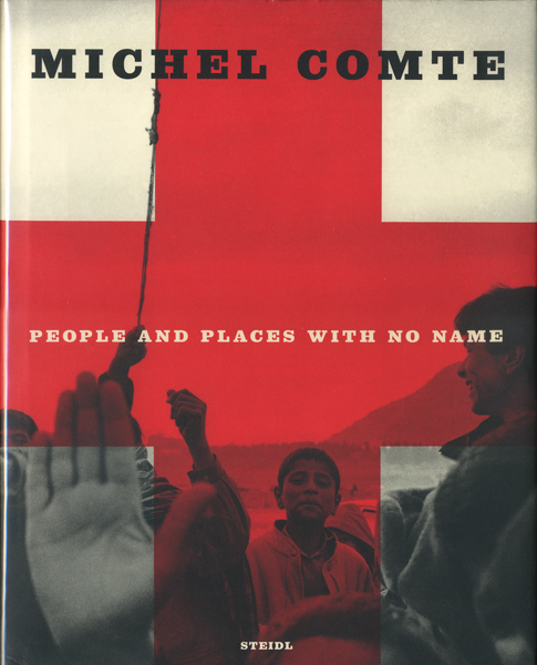 Michel Comte: People and Places with No Name