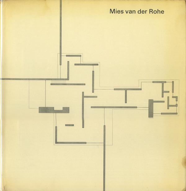 Mies van der Rohe: Die Kunst der Struktur / L'art de la structure