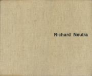 Richard Neutra Buildings and Projects 各巻