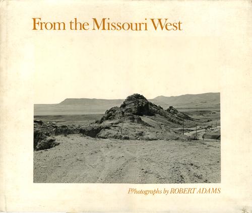 Robert Adams: From the Missouri West