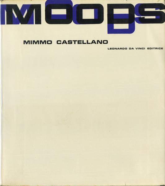 Mimmo Castellano: MOODS