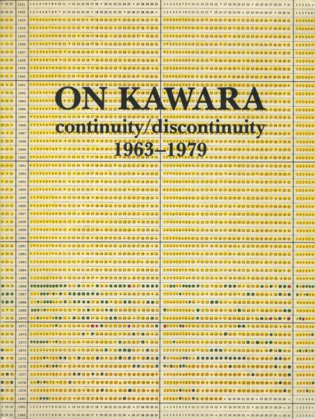 On Kawara: continuity/discontinuity 1963-1979