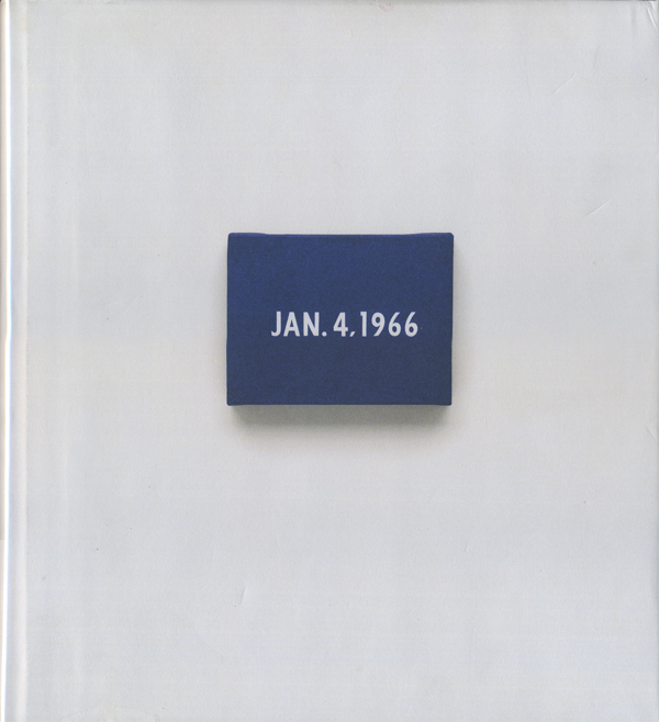 On Kawara: Date Painting(s) in New York and 136 Other Cities