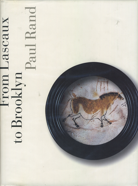 Paul Rand: From Lascaux to Brooklyn