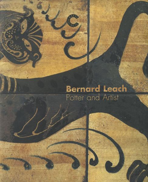 Bernard Leach: Potter and Artist