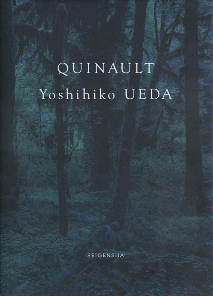 クゥィノルト 上田義彦写真集|QUINAULT - Yoshihiko UEDA