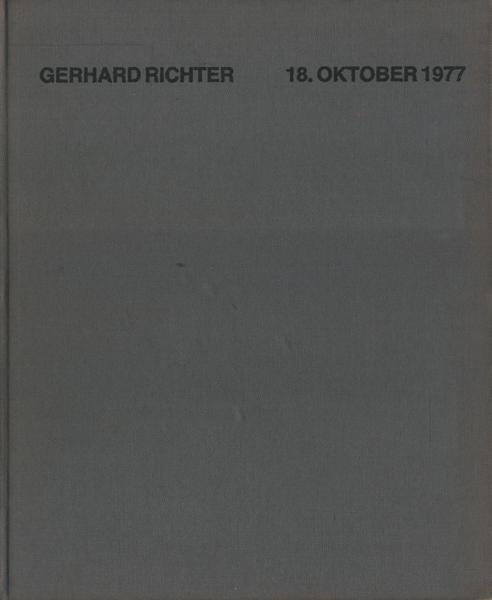 Gerhard Richter: 18. OKTOBER 1977