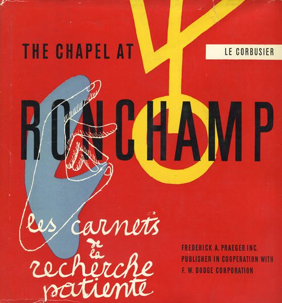 Le Corbusier: The chapel at Ronchamp