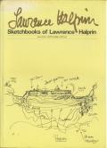 ローレンス・ハルプリンのスケッチブック Sketchbooks of Lawrence Halprin