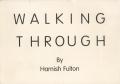 Hamish Fulton : Walking Through