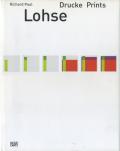 Richard Paul Lohse: Drucke Prints