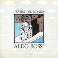 Aldo Rossi: TEATRO DEL MONDO