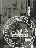 OMA/AMO Rem Koolhaas [II] 1996-2007: El Croquis 134/135