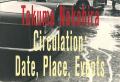 サーキュレーション-日付、場所、行為