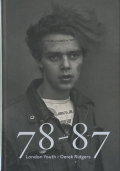 78-87 London Youth - Derek Ridgers