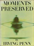 Irving Penn: Moments Preserved