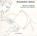 Alvaro Siza: Moveis e objectos - Furniture and objects
