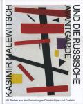 Kazimir Malevich: UND DIE RUSSISCHE AVANTGARDE