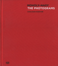 MOHOLY-NAGY The Photograms Catalogue Raisonne