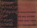 Paul Hulliger: Lehrgang der Neuen Schrift