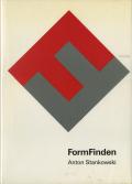 Anton Stankowski: FormFinden