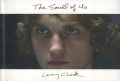 Larry Clark: The Smell of Us