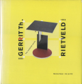 GERRIT Th. RIETVELD: The Complete Works
