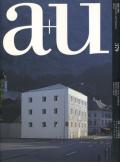 特集:スイスの建築家 ヴァレリオ・オルジアティ、エッカート+エッカート  a+u 97:01