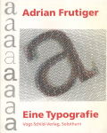 Adrian Frutiger Eine Typografie